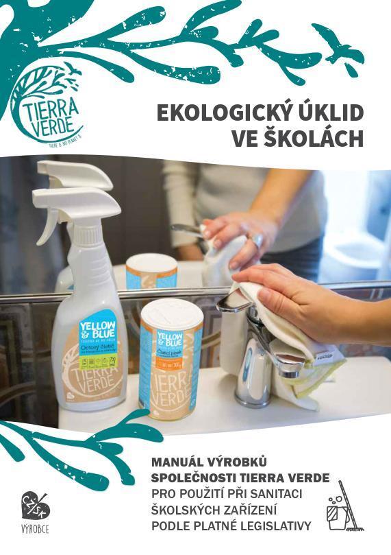 Použití produktu Manuál pro ekologický úklid ve školách